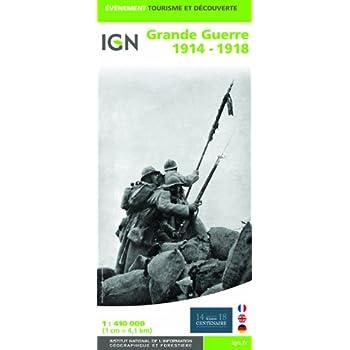 87014 GRANDE GUERRE 1914-1918  1/410.000