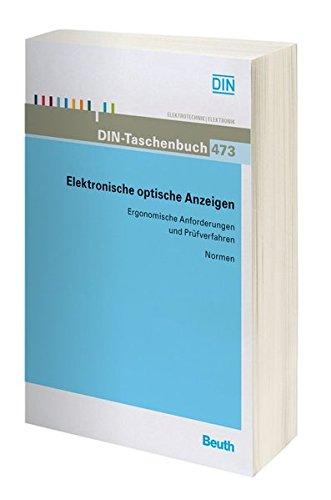 Elektronische optische Anzeigen: Ergonomische Anforderungen und Prüfverfahren (DIN-Taschenbuch)