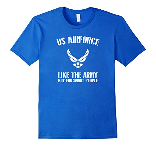 us-air-force-t-shirt-like-the-army-but-for-smart-people-herren-grosse-l-konigsblau