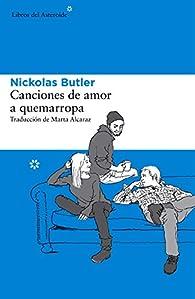 Canciones de amor a quemarropa par Nickolas Butler