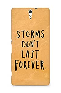 AMEZ storms dont last forever Back Cover For Sony Xperia C5