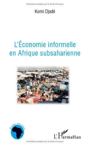 L'économie informelle en Afrique Subsaharienne
