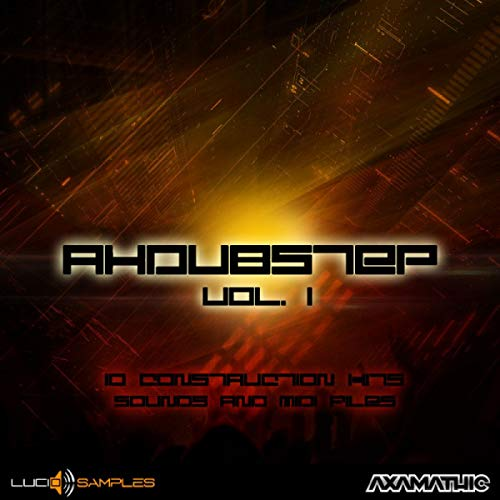 AX Dubstep Vol. 1 - 10 Construction Kits for Production Dubstep Music | Download
