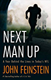 Next Man Up: A Year Behind the Lines in Today's NFL (English Edition)