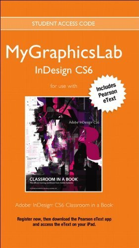 MyGraphicsLab InDesign Course with Adobe InDesign CS6 Classroom in a Book (Classroom in a Book (Adobe)) by Peachpit Press (2012-08-22)