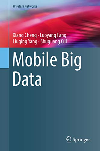 Mobile Big Data (Wireless Networks) (English Edition)