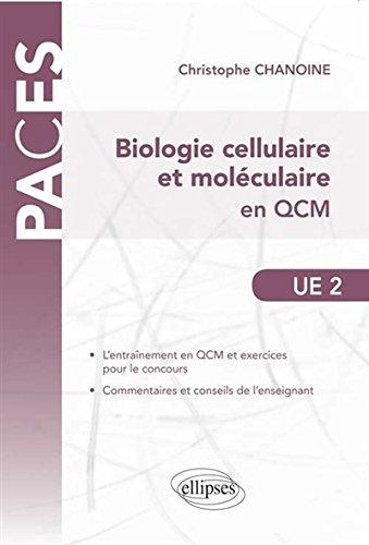 Biologie Cellulaire et Moléculaire en Q...