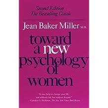 Toward a New Psychology of Women
