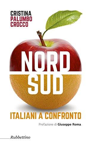 Nord sud. Italiani a confronto