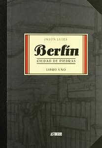 berlin: Berlín: Berlin Ciudad De Piedras: 1 (Sillón Orejero)