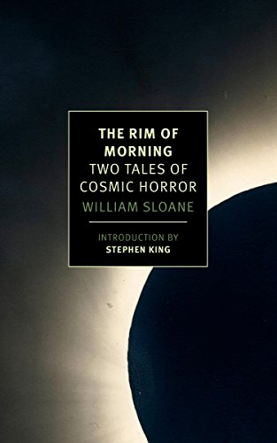 The Rim of Morning: Two Tales of Cosmic Horror (New York Review Books Classics)