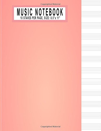 Music Notebook - 8.5 x 11: Blank Sheet Music Notebook, 10 staves 8.5 x 11 Manuscript Paper 100 Pages