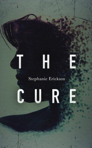 The Cure by Stephanie Erickson (2014-07-01)