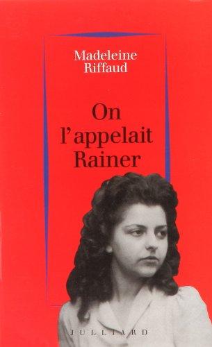 ON L APPELAIT RAINER