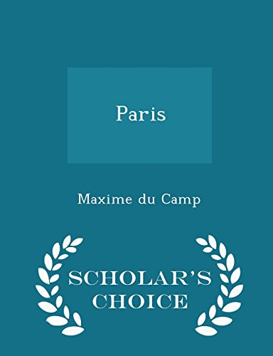 Paris - Scholar's Choice Edition
