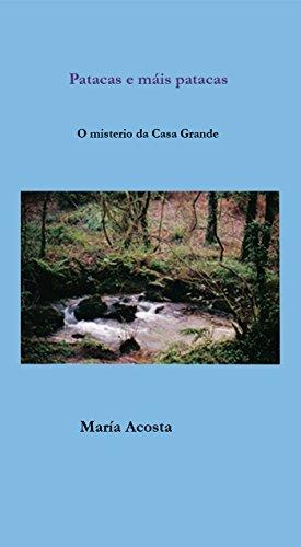Patacas e máis patacas: O misterio da Casa Grande (Galician Edition) por María Acosta Díaz