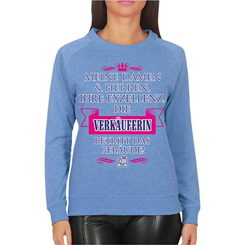 Spaß kostet Frauen und Damen Sweatshirt Ihre Exzellenz DIE VERKÄUFERIN Größe XS - XXXL