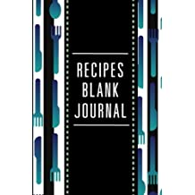Blank Recipe Journal: Creating Your Own Family Cookbook ,Recipe Journal to Write in for Women, Wife, Mom/ Blank Cookbook/ Food Cookbook Design, Personalized Recipe Book 6 x 9 inch