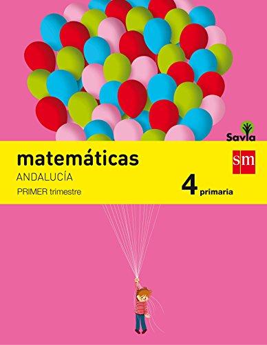 Matemáticas 4 primaria savia andalucía - pack de 3 libros