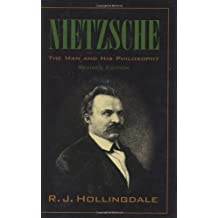 Nietzsche: The Man and his Philosophy by R. J. Hollingdale (1999-04-28)