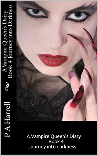 a-vampire-queens-dairy-book-4-journey-into-darkness-a-vampire-queens-diary-english-edition