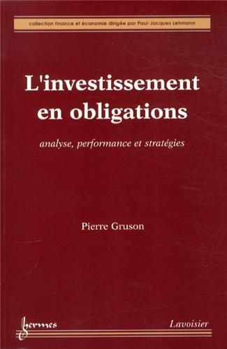 L'investissement en obligations : Analyse, performance et stratégies