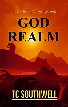 God Realm (Demon Lord Book 5) by [Southwell, T C]