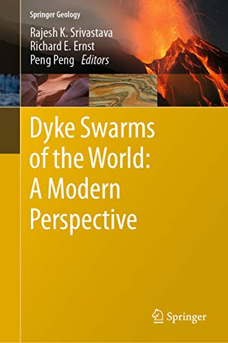 Dyke Swarms of the World: A Modern Perspective (Springer Geology) (English Edition)