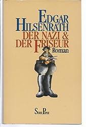 Der Nazi & der Friseur. Roman