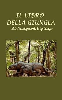 Il Libro della Giungla di [Kipling, Rudyard]