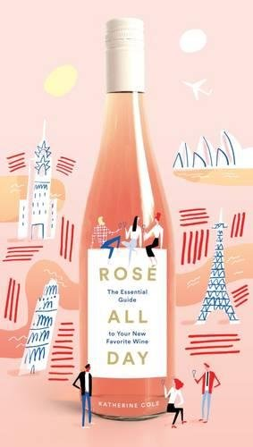 Rosé all day par Katherine Cole