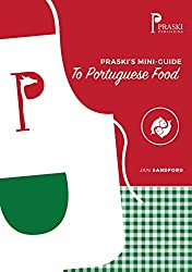 Praski's Mini-Guide to Portuguese Food (Mini Food Guides)