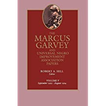 The Marcus Garvey and Universal Negro Improvement Association Papers, Vol. V: September 1922-August 1924 by Marcus Garvey (1987-01-26)