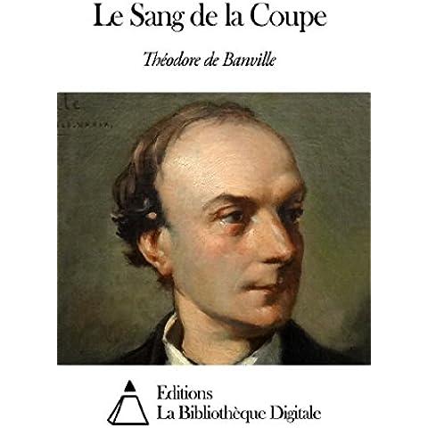 Le Sang de la Coupe (French Edition)