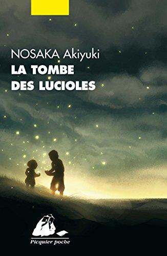 La tombe des lucioles par Akiyuki Nosaka