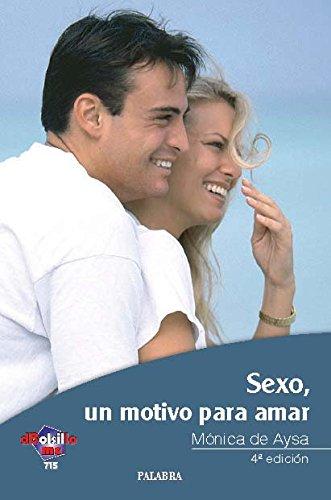 [EPUB] Sexo: un motivo para amar (dbolsillo)