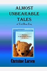 Almost Unbearable Tales (Small Folk Tales - 4) Kindle Edition