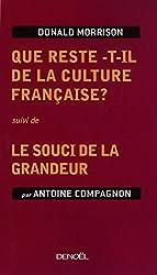 Que reste-t-il de la culture française?/Le souci de la grandeur