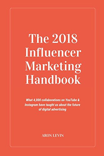 The 2018 Influencer Marketing Handbook: What 4,000+ collaborations on YouTube 