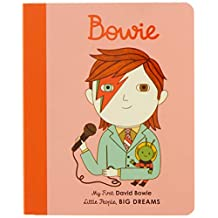 Little People, Big Dreams: David Bowie: My First David Bowie