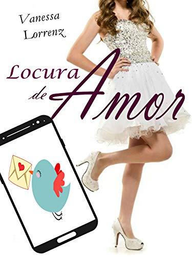 Descargar gratis Locura de amor Versión Kindle de Vanessa Lorrenz en pdf