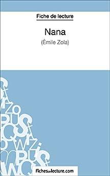 Descargar Nana d'Émile Zola (Fiche de lecture): Analyse complète de l'oeuvre PDF Gratis