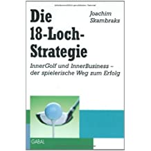 Die 18-Loch-Strategie
