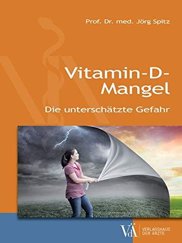 Vitamin-D-Mangel: Die unterschätzte Gefahr