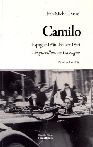 Camilo : Un gurillero en Gascogne