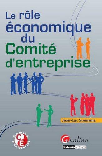 Rôle économique du comité d'entreprise