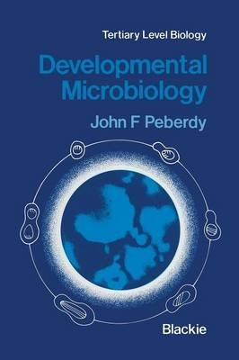 [(Developmental Microbiology)] [By (author) J. Peberdy] published on (December, 2011)
