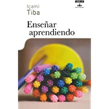 Ensenar aprendiendo / Teaching Learning: Nuevos Paradigmas Para La Educacion / New Paradigm for Education