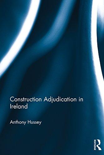 Construction Adjudication in Ireland (English Edition) (Construction Adjudication)