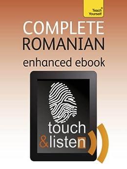 Complete Romanian: Teach Yourself: Audio eBook (Teach Yourself Audio eBooks) (English Edition) von [Deletant, Dennis, Alexandrescu, Yvonne]